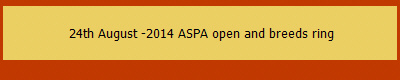 24th August -2014 ASPA open and breeds ring