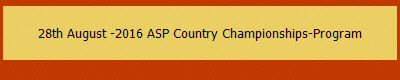 28th August -2016 ASP Country Championships-Program
